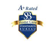 Home Care Standards Bureau A+ Rated